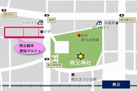 秩父夜祭 銘仙マルシェ 絹市 地図 2019